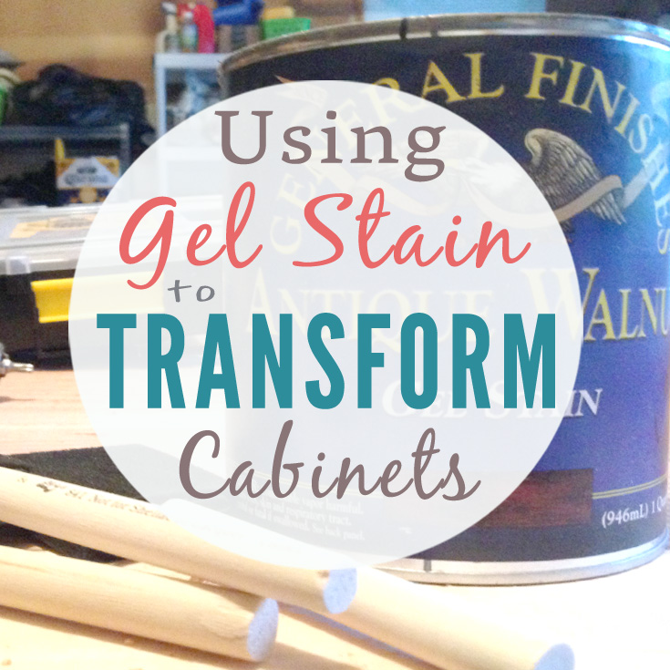 Gel Staining Cabinets with General Finishes Gel Stain