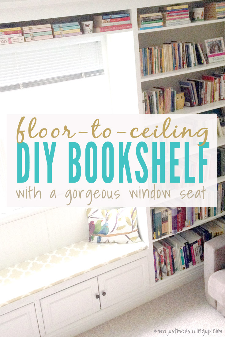 How to Build an easy floor to ceiling DIY bookshelf with a window seat
