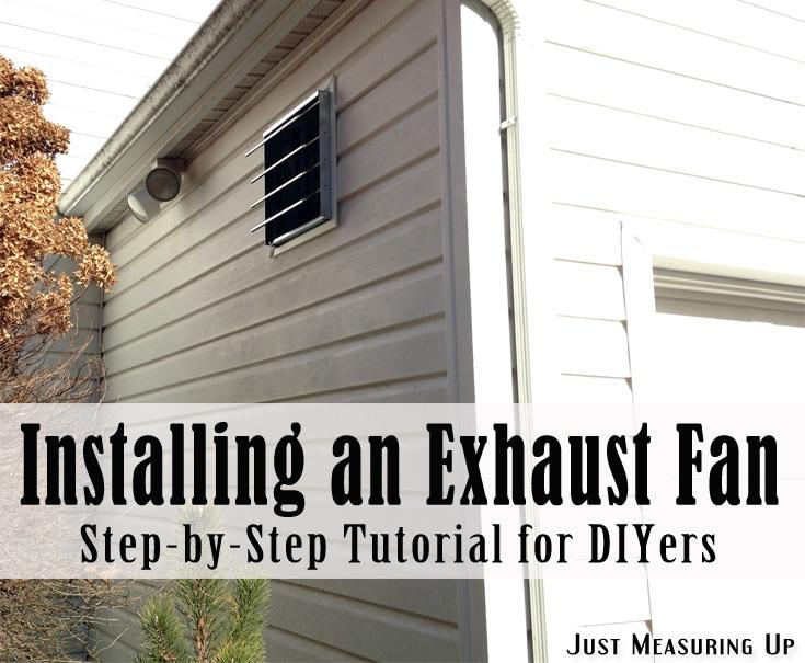 Installing an Exhaust Fan - Tutorial