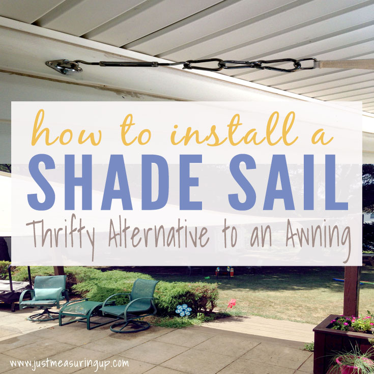 Diy Shade Sail Installation Simple Tutorial For Sun