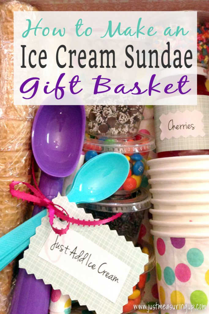 The best gift!! Make an Ice Cream Sundae Gift Basket