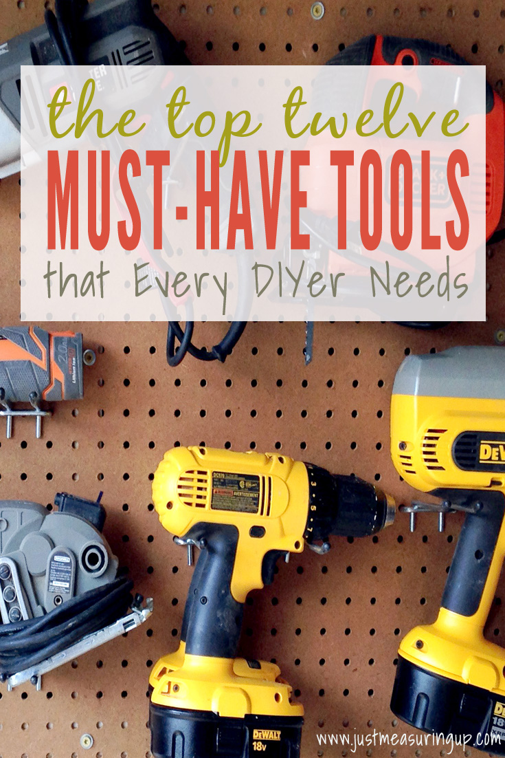 Top 12 Must-Have Tools for all DIYers