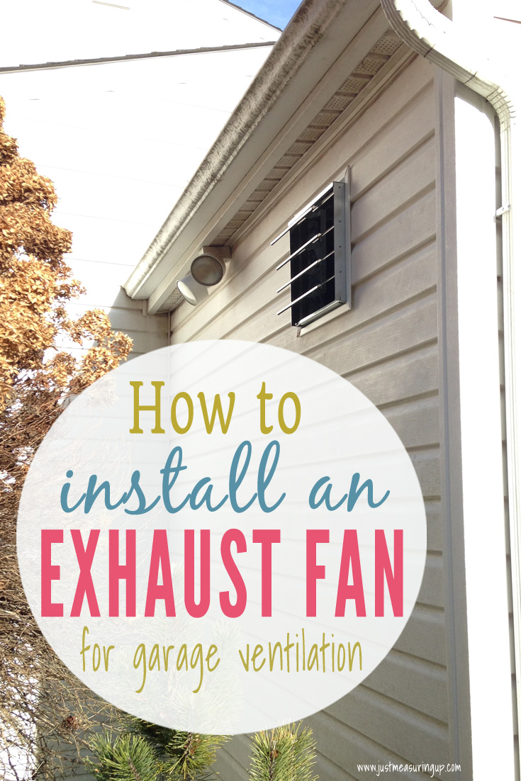 Learn how to properly ventilate your garage by installing a simple exhaust fan.