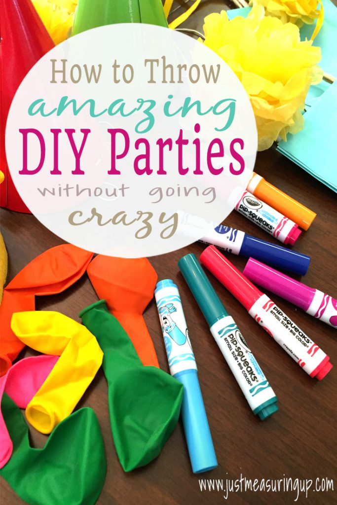 Amazing tips for throwing DIY parties (Without going crazy)