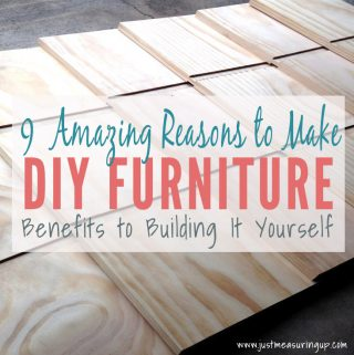 Why You Should Build Your Own Furniture