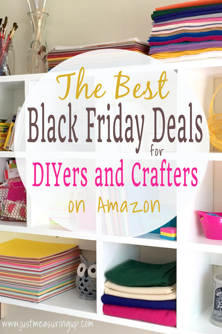 Best Black Friday Deals for DIYers and Crafters