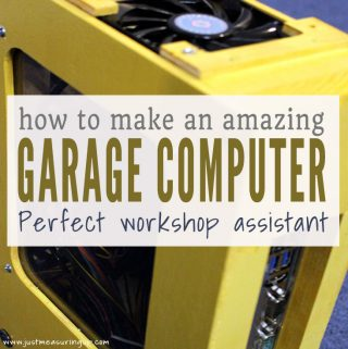 How to Make an Amazing Garage Computer