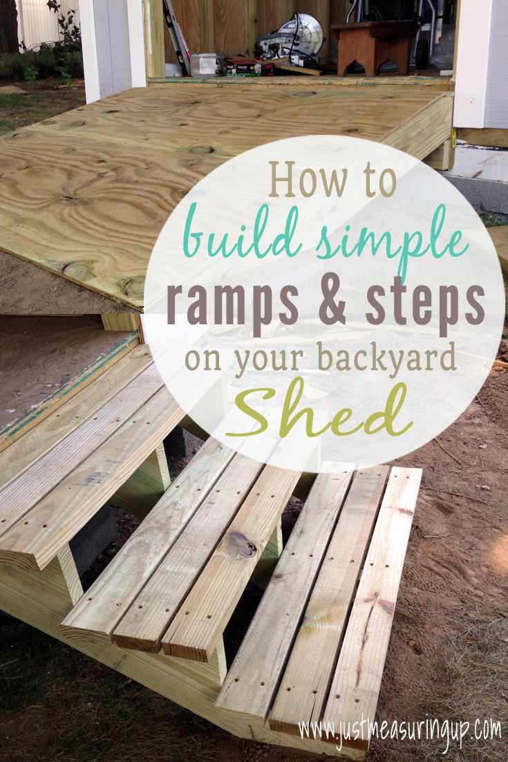 How To Build A Shed Building A Ramp Steps And Doors For A Diy Shed