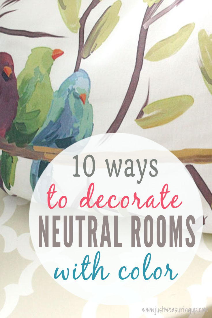 How to Add Color to Neutral Rooms