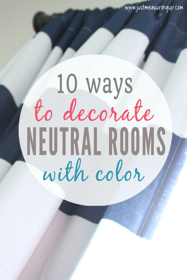 10 Ways to Add Color to Neutral Rooms on a Budget