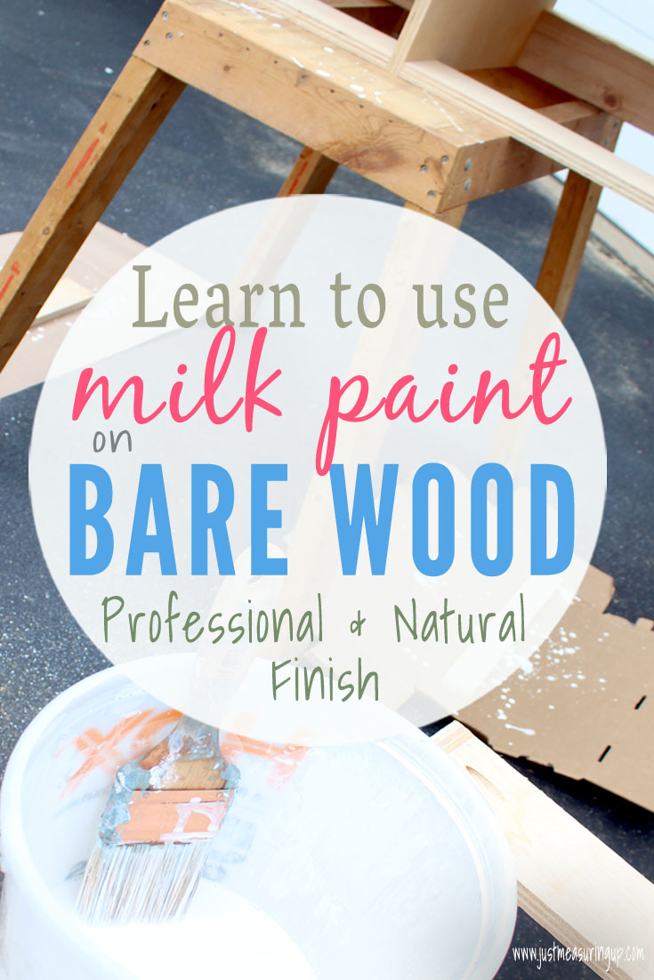 Using milk paint on bare wood