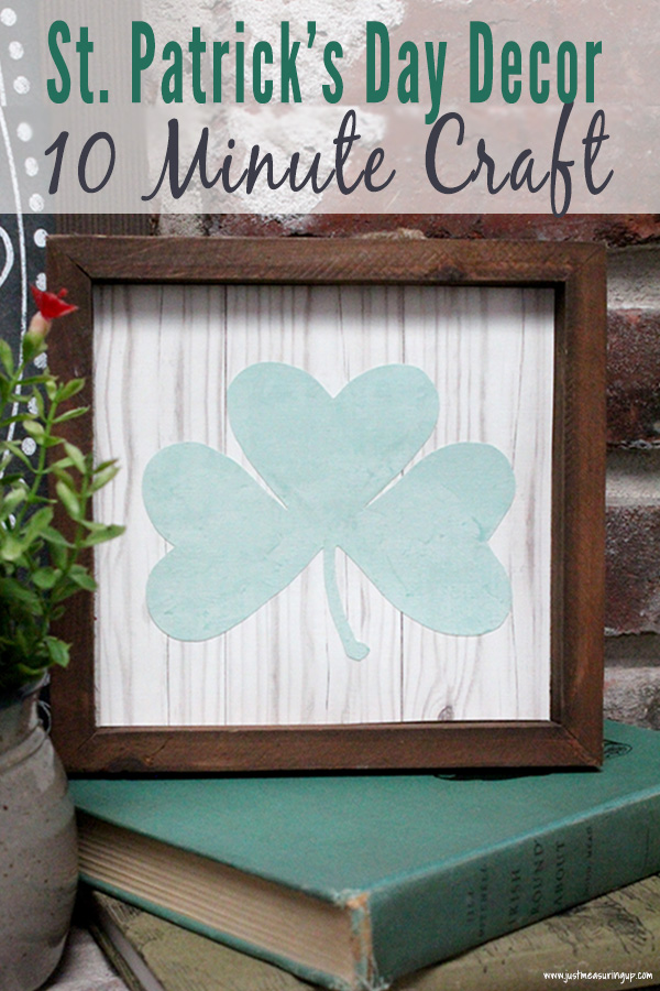 Easy St. Patrick's Day Decor - DIY shamrock picture